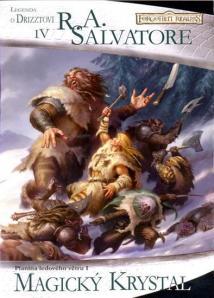 Legenda o Drizztovi - Magický krystal